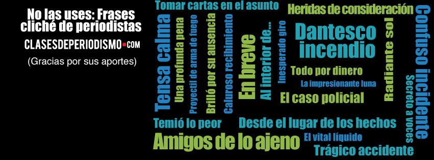 No Las Uses Frases Cliché De Periodistas Clases De Periodismo