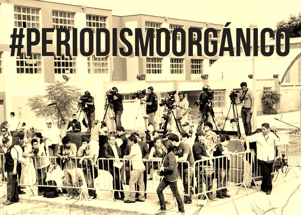 #Periodismoorgánico