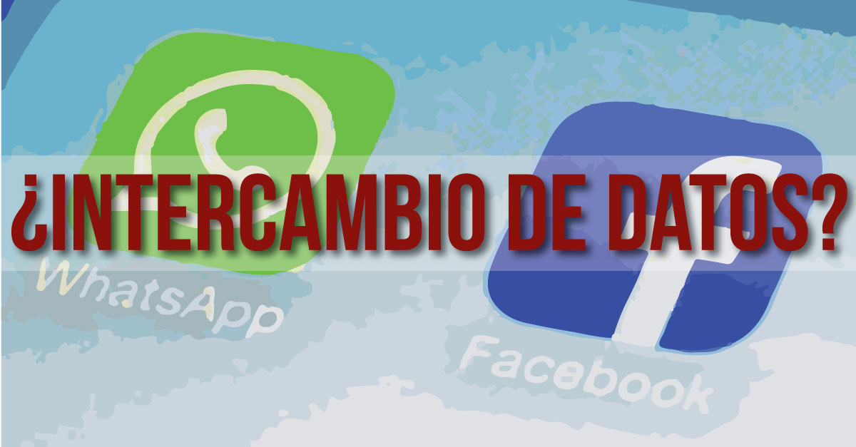 Whatsapp compartirá datos de usuarios con Facebook