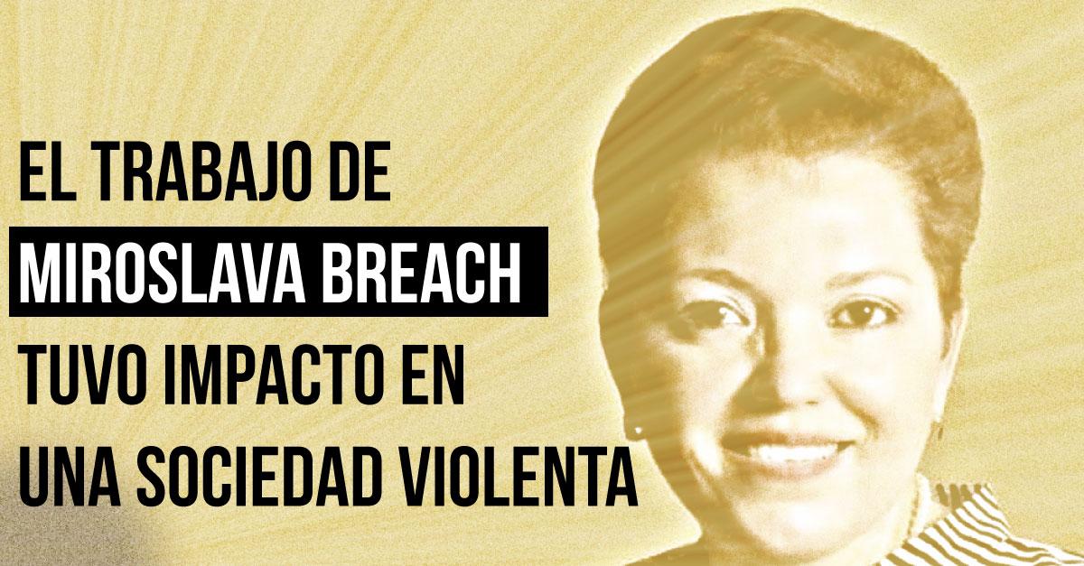 """Así recuerdan a periodista Miroslava Breach: """"Generosa y de ética intachable"""""""