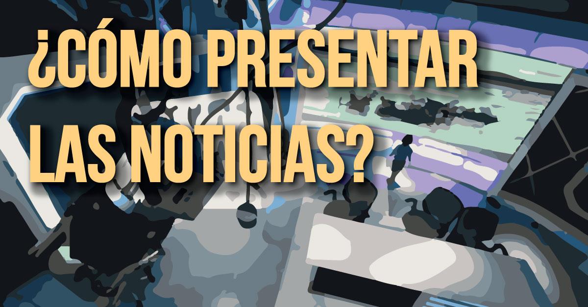 Perú: Buenas y malas prácticas en los noticieros