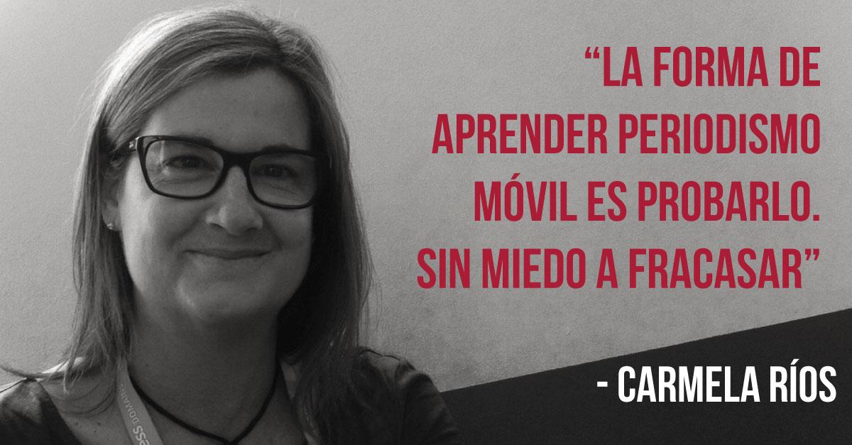 """Carmela Ríos de El Mundo: """"El periodismo móvil es más social"""""""