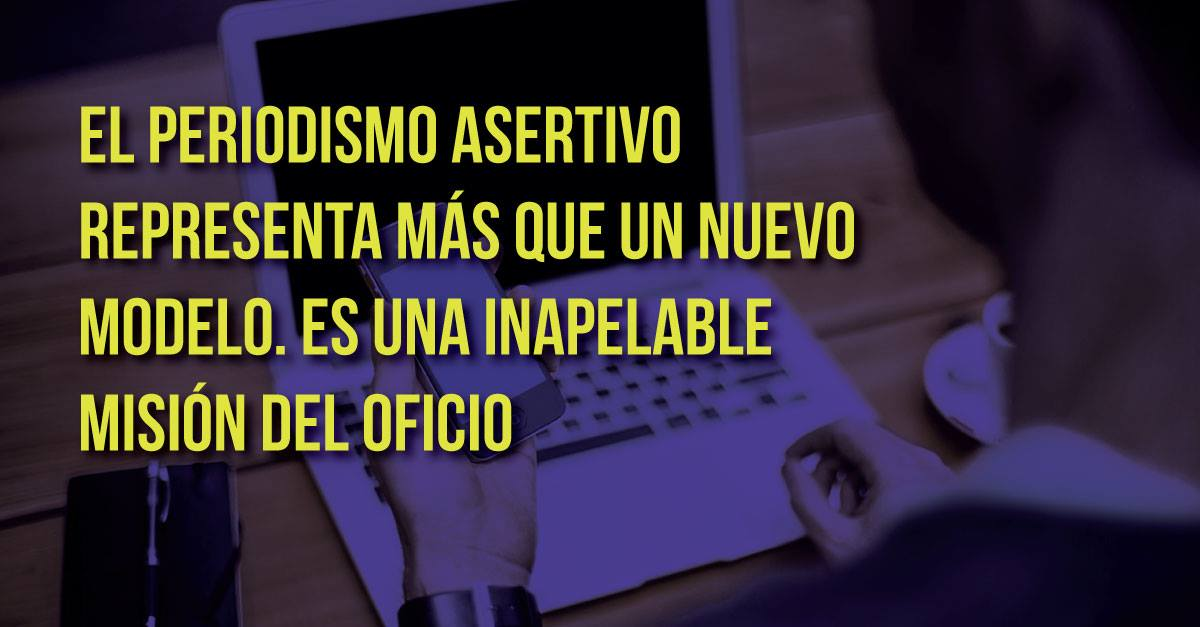 Manifiesto del Periodismo Asertivo
