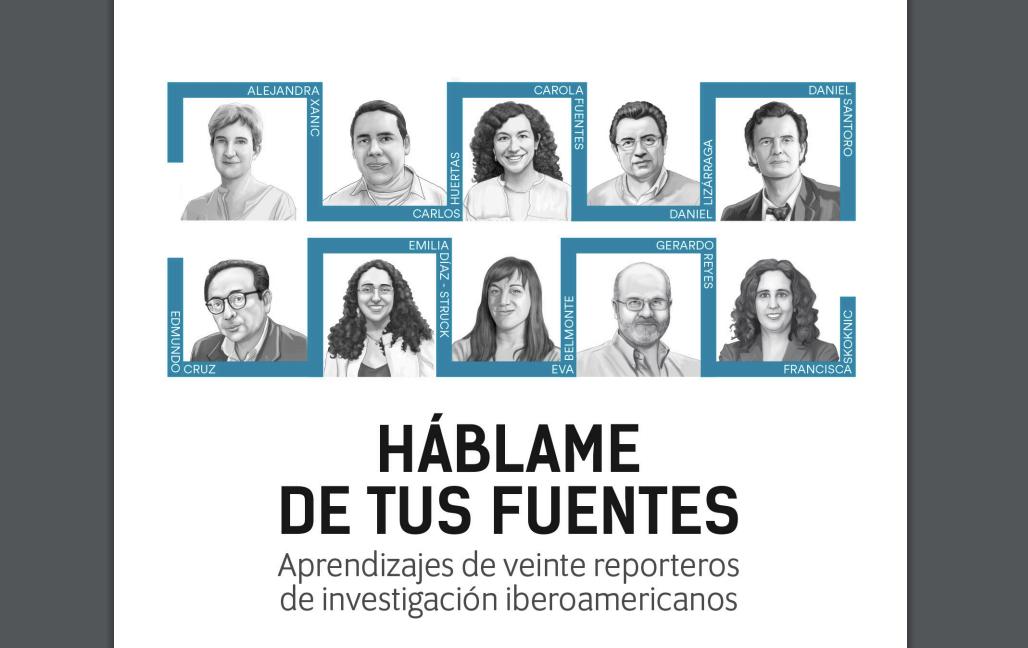 Descarga el libro 'Háblame de tus fuentes', la experiencia de veinte reporteros de investigación