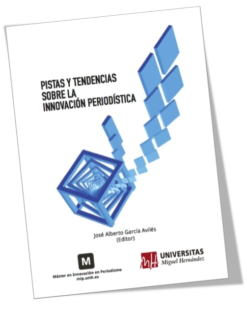 """Descarga el libro """"Pistas y tendencias sobre la innovación periodística"""""""