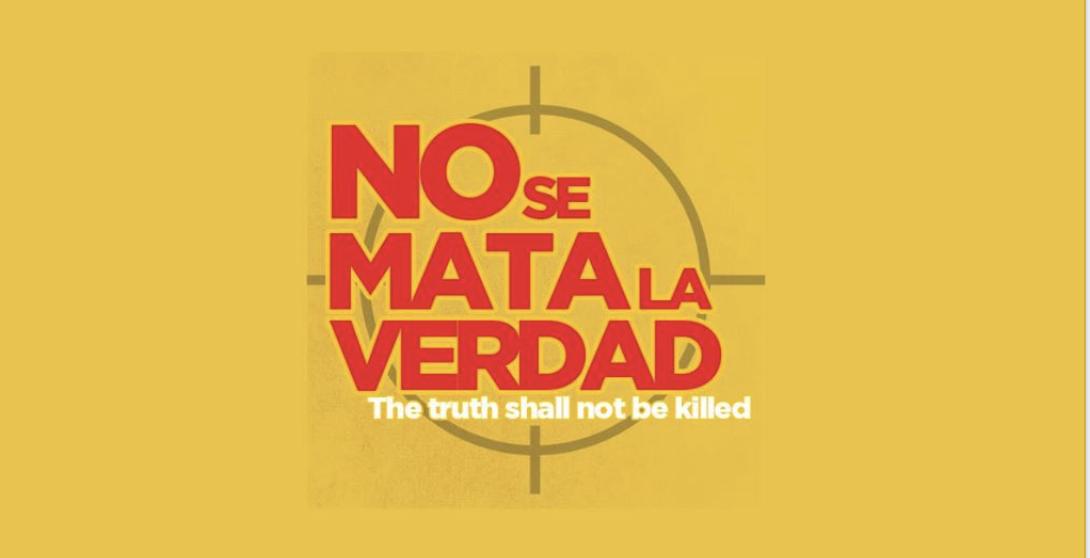 """""""No se mata la verdad"""", el documental sobre violencia contra periodistas en México"""