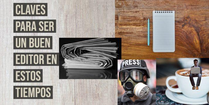 Las cualidades necesarias para ser editor: 'Pasión, calma, amplitud, concentración, nervios de acero y empatía'