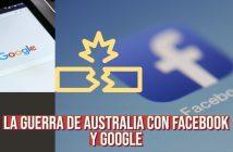 Claves sobre el problema de Facebook y Google en Australia, y la importancia para los medios