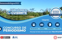 """Perú: Autoridad Nacional del Agua presenta concurso de periodismo """"Cuidar el Agua es Cuidarte"""""""